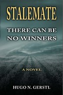 STALEMATE: There Can Be No Winners